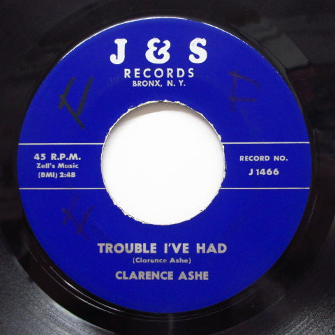 CLARENCE ASHE - Troubled I've Had
