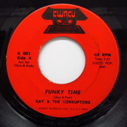 RAY & THE CORRUPTORS - Funky Time / Dippy Feeling
