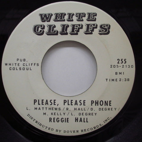 REGGIE HALL - Please, Please Phone / Shoo Fly