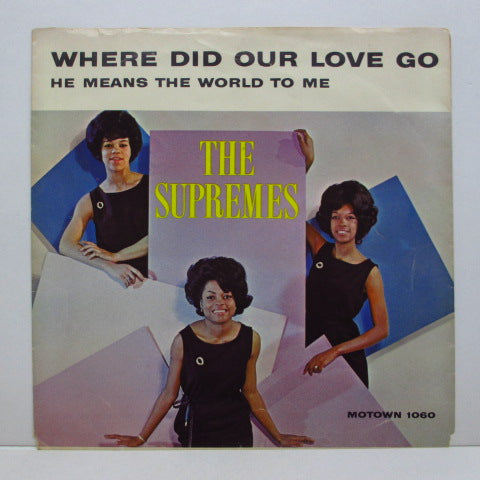 "SUPREMES (シュープリームス)  - Where Did Our Love Go (US Orig.7""+PS)"
