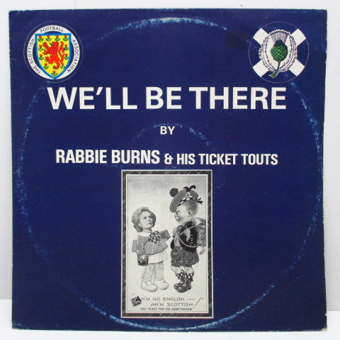 "RABBIE NURNS & HIS TICKET TOUTS - We'll Be There (UK Orig.12"")"