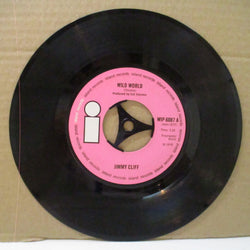 "JIMMY CLIFF - Wild World (UK Orig.Large Hole Centre 7"")"