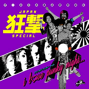 JAPAN-狂撃-SPECIAL-I LOVE PUNKY  NIGHT (LIMITED LP+Poster)