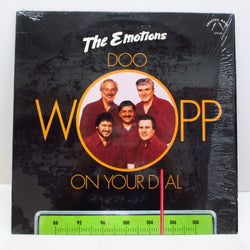 EMOTIONS - Doo-Wopp On Your Dial (Orig.Stereo)