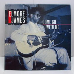 ELMORE JAMES - Come Go With Me (UK-EEC Orig.)