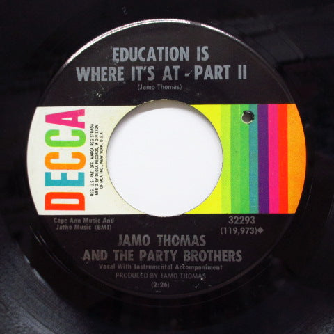 JAMO THOMAS & THE PARTY BROTHERS - Education Is Where It's (Part.1&2)