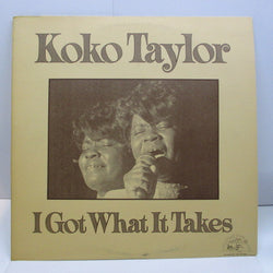 KOKO TAYLOR - I Got What It Takes (US '75 Orig.White Lbl./Cream CVR)