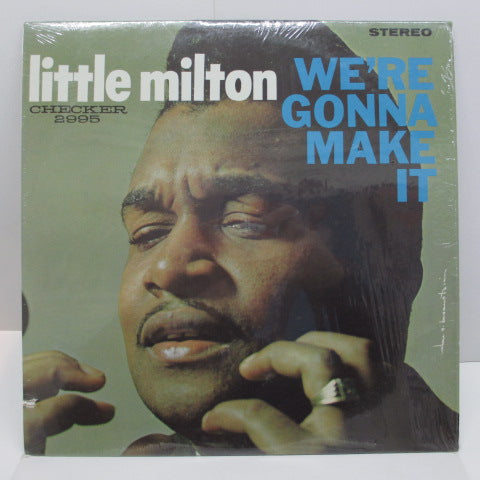LITTLE MILTON - We're Gonna Make It (US:60's STEREO Re)