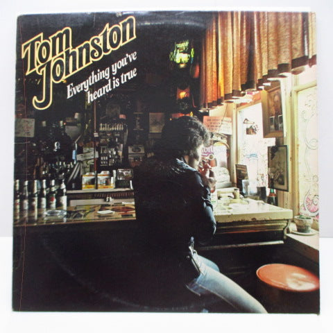 TOM JOHNSTON (トム・ジョンストン)  - Everything You've Heard Is True (US Orig.LP)