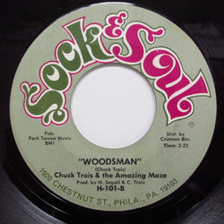CHUCK TROIS & THE AMAZING MAZE - Woodsman / Call On You (Orig.)