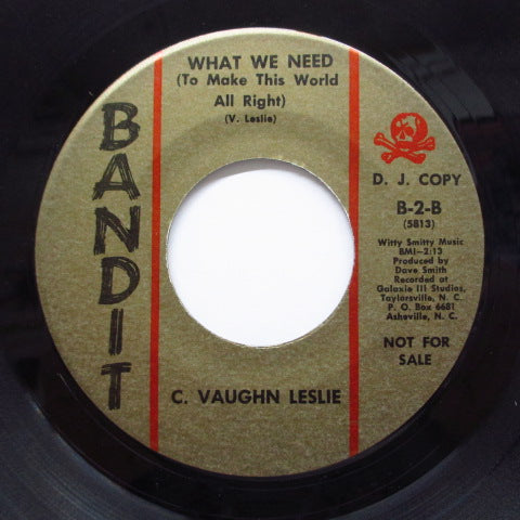C.VAUGHN LESLIE - I've Been Hurt / What We Need