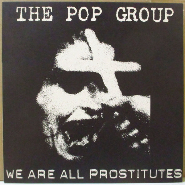 POP GROUP, THE (ザ・ポップ・グループ)  - We Are All Prostitutes (UK Orig.LP+Poster)