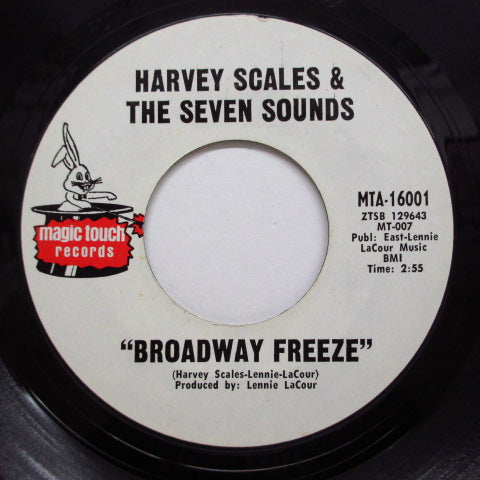 HARVEY SCALES & THE 7 SOUNDS - Broadway Freeze (Orig.No Dist.Credit Label)