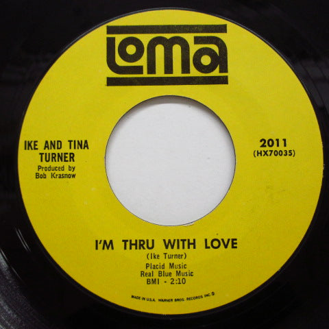 IKE & TINA TURNER - I'm Thru With Love
