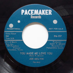 JOE MELVIN(JOE MEDWICK) - You Made Me Love You