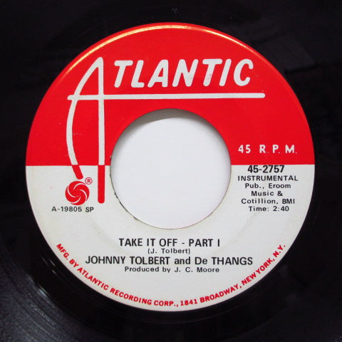 JOHNNY TALBOT(JOHNNY TOLBERT)& DE-THANGS - Take It Off (PART 1 & 2)