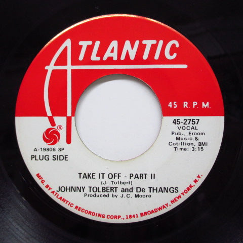 Johnny Talbot (Johnny TOLBERT) & DE-THANGS - Take It Off (PART 1 & 2)