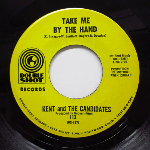 KENT & THE CANDIDATES - Take Me By The Hand / Trouble