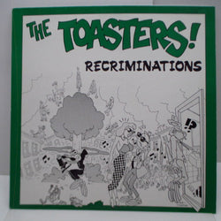 "TOASTERS, THE - Recriminations (UK Reissue 12"")"
