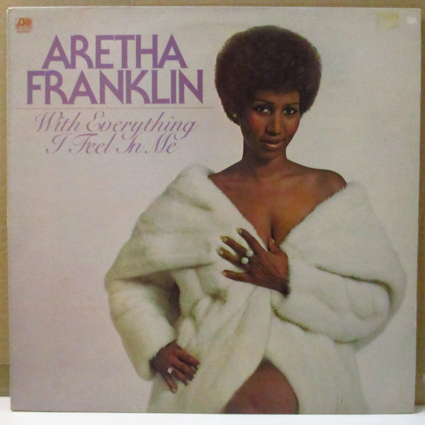 ARETHA FRANKLIN (アレサ・フランクリン)  - With Everything I Feel In Me (UK Orig.LP)