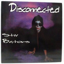 "STIV BATORS - Disconnected (US Ltd.Purple Vinyl 10"")"
