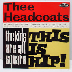 HEARDCOATS - The Kids Are All Square This Is Hip (UK Orig.LP)