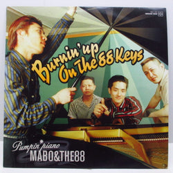 PUMPIN' PIANO MABO & THE 88 - Burnin' Up On The 88 Keys (Japan Orig.LP)