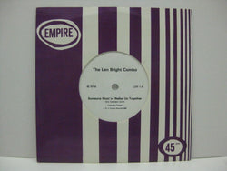 "LEN BRIGHT COMBO - Someone Must've Nailed Us Together (UK Promo.7""+CS)"