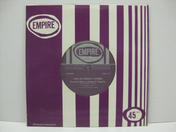 "LEN BRIGHT COMBO - Someone Must've Nailed Us Together (UK Orig7""+CS)"