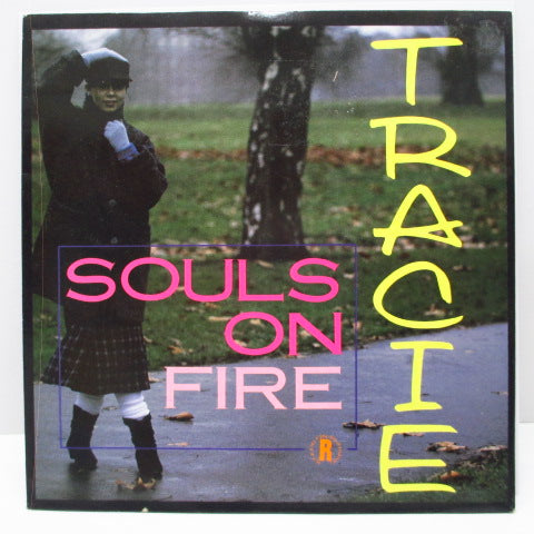 "TRACIE - Souls On Fire (UK Orig.7"")"