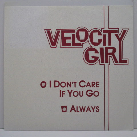 "VELOCITY GIRL - I Don't Care If You Go (US Ltd.Yellow Vinyl 7"")"
