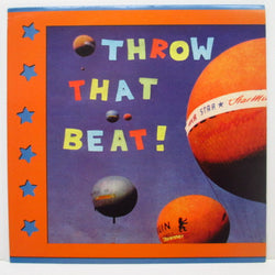 "THROW THAT BEAT (IN THE GARBAGECAN!) - Sunshine In My Heart (Spain Orig.7"")"