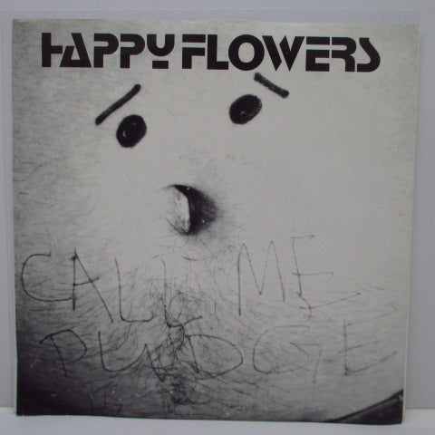 "HAPPY FLOWERS - Call Me Pudge +2 (US Orig.7"")"