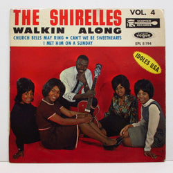 SHIRELLES - Walkin Alone +3 / Vol.4 (France Orig.EP/CFS)