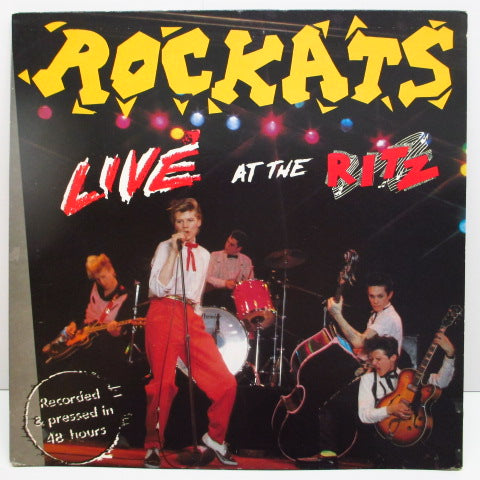 ROCKATS - Live At The Ritz (US Ltd.LP/サイン入りGS)