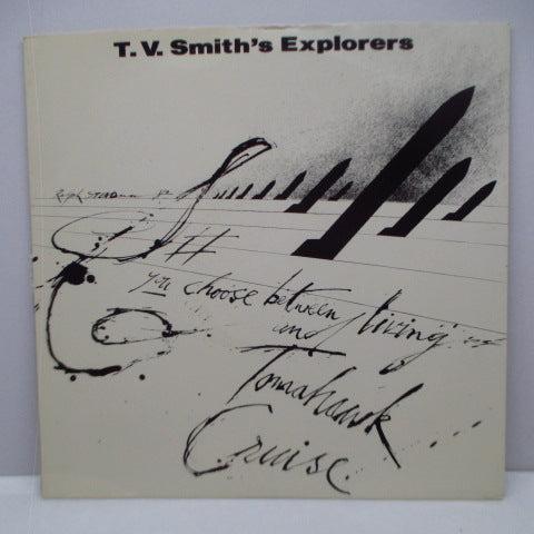 "T.V. SMITH'S EXPLORERS - Tomahawk Cruise (UK Reissue 7"")"