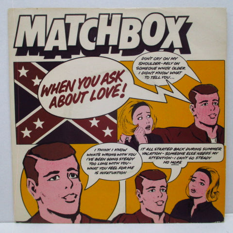 "MATCHBOX - When You Ask About Love (UK Orig.7"")"