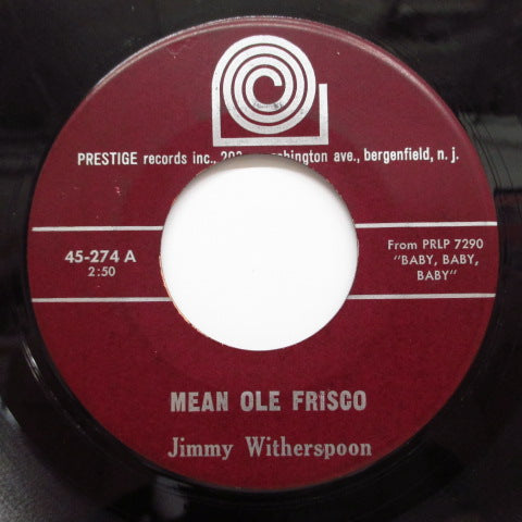 JIMMY WITHERSPOON - Mean Ole Frisco / Sail On Little Girl