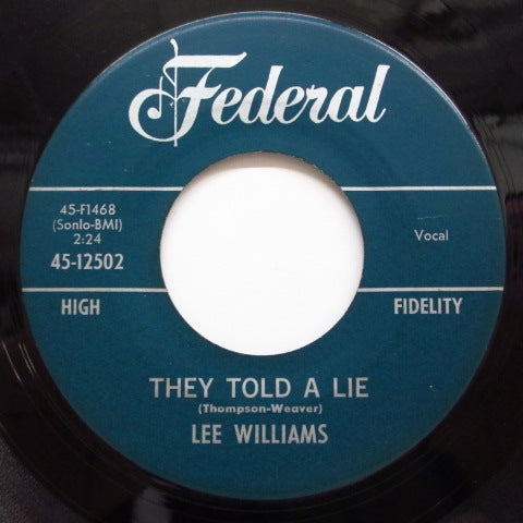 "LEE ""SHOT"" WILLIAMS - I'm Tore Up / They Told A Lie (Orig)"