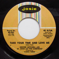 GROVER MITCHELL - Take Your Time And Love Me (Josie-961)