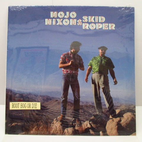 MOJO NIXON & SKIP ROPER - Root Hog Or Die (US Orig.LP/SEALD)