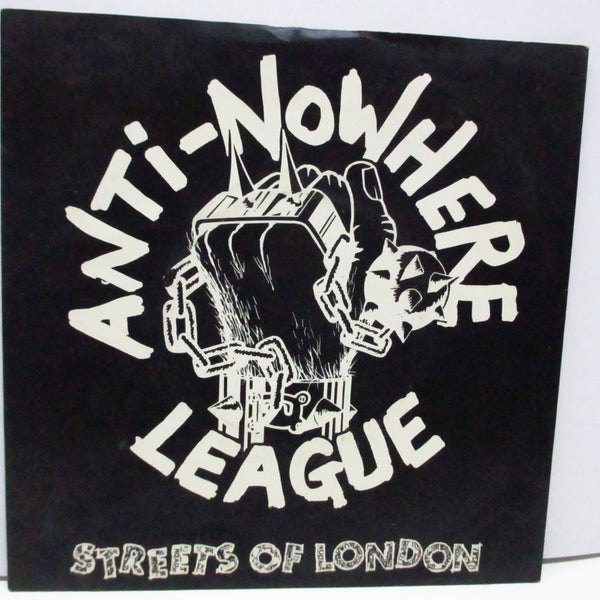 "ANTI-NOWHERE LEAGUE - Streets Of London (UK Orig.7"")"