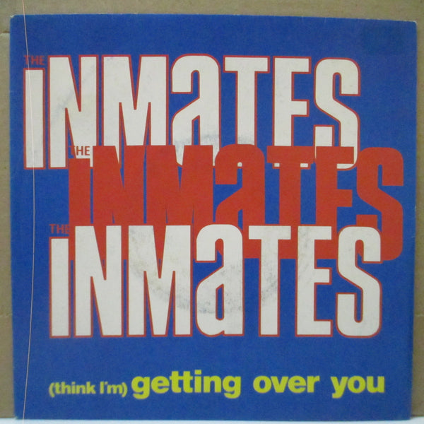 "INMATES - (Think I'm) Getting Over You (France Orig.7""+PS)"