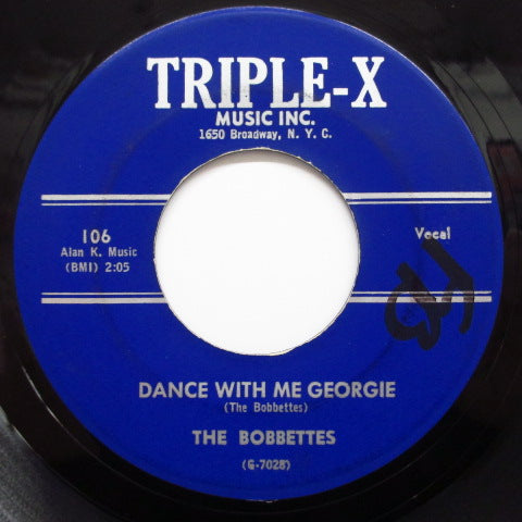 BOBBETTES - Dance With Me Georgie (Orig./ Triple X-106)