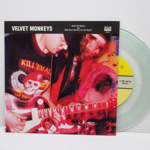 "VELVET MONKEYS - Rock The Nation (US Ltd.Clear Vinyl 7"")"