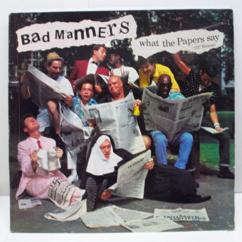 "BAD MANNERS (バッド・マナーズ)  - What The Papers Say (US Orig.12""/Promo Stamped CVR)"