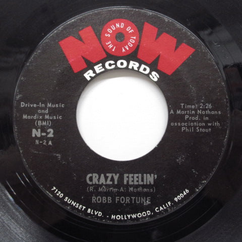 "ROBB FORTUNE (ロブ・フォーチューン)  - Crazy Feelin' ('68 Reisseu 7""/Now 45)"