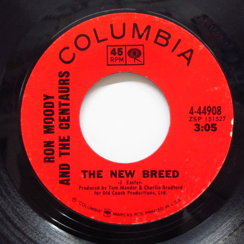RON MOODY & THE CENTAURS - The New Breed / If I Didn't Have A Dime
