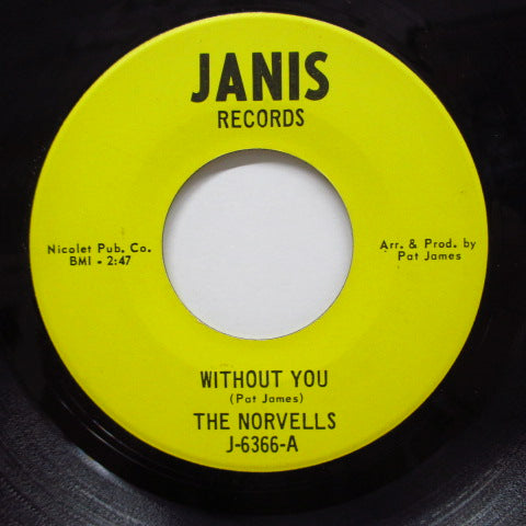 NORVELLS - Why Do You Want To Make Me Sad ('68 Reissue/Janis-6366)