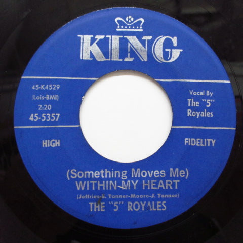 FIVE ROYALES (5 ROYALS) - (Something Moves Me) Within My Heart